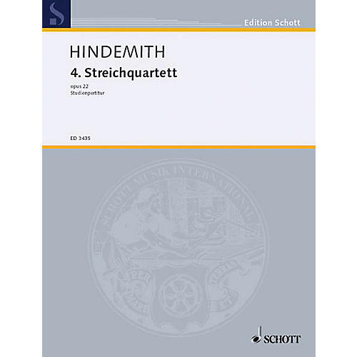 Schott Music String Quartet No. 4, Op. 22 (Formerly #3) (Study Score) Schott Series Composed by Paul Hindemith
