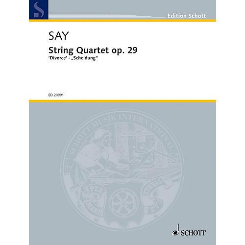Schott String Quartet, Op. 29 Divorce Schott Series Composed by Fazil Say-thumbnail