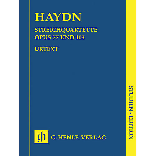 G. Henle Verlag String Quartets - Volume XI Op. 77 and Op. 103 Henle Study Scores Series Softcover by Franz Joseph Haydn