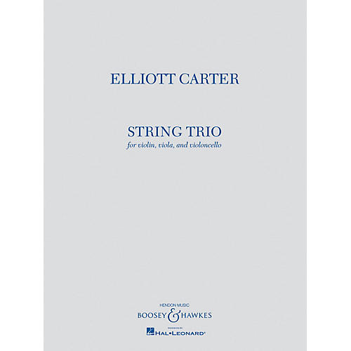 Boosey and Hawkes String Trio (Violin, Viola, and Violoncello) Boosey & Hawkes Chamber Music Series by Elliott Carter-thumbnail