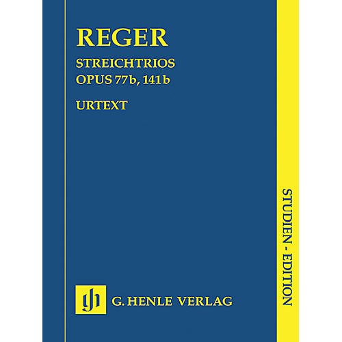 G. Henle Verlag String Trios A minor Op. 77b and D minor Op. 141b Henle Study Scores Series Softcover by Max Reger-thumbnail