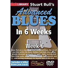 Licklibrary Stuart Bull's Advanced Blues in 6 Weeks (Week 6) Lick Library Series DVD Performed by Stuart Bull