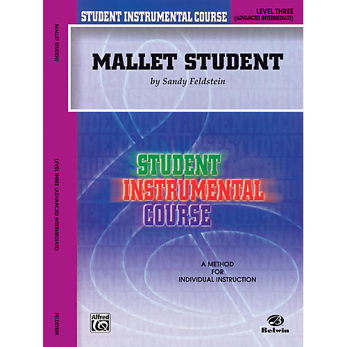 Alfred Student Instrumental Course Mallet Student Level 3 Book