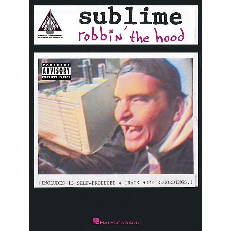 Hal LeonardSublime Robbin' The Hood Guitar Tab Songbook