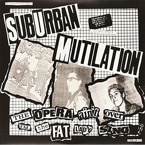 Alliance Suburban Mutilation - Opera Ain't Over Til the Fat Lady Sings