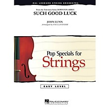 Hal Leonard Such Good Luck (from Downton Abbey) Easy Pop Specials For Strings Series Softcover by Paul Lavender