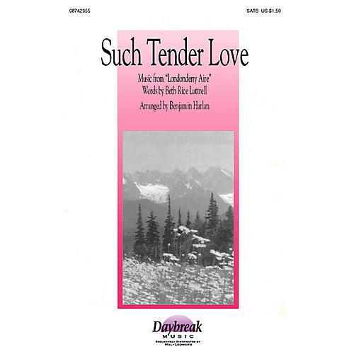 Brookfield Such Tender Love (SATB) SATB arranged by Benjamin Harlan