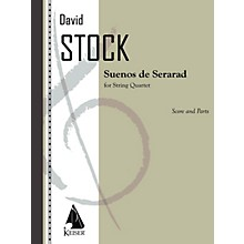 Lauren Keiser Music Publishing Suenos de Sefarad (For String Quartet Score and Parts) LKM Music Series Composed by David Stock