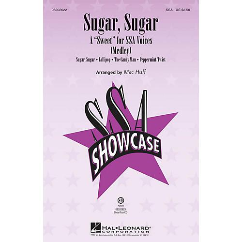 Hal Leonard Sugar, Sugar (A Sweet for SSA Voices (Medley)) ShowTrax CD Arranged by Mac Huff