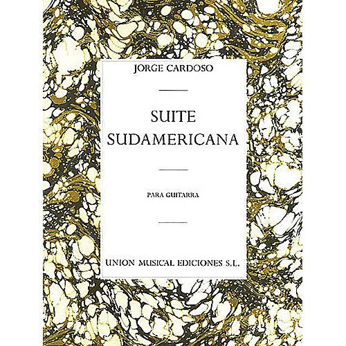 Union Musicale Suite Sudamericana (for Guitar) Music Sales America Series