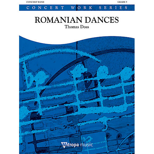 Mitropa Music Suite from Romanian Dances (Romanian Dances: Movements 2 - 5) Concert Band Level 5 by Thomas Doss-thumbnail