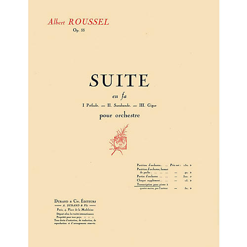 Editions Durand Suite in F, Op. 33 (Transcription for 1 Piano 4 Hands) Editions Durand Series Softcover by Albert Roussel