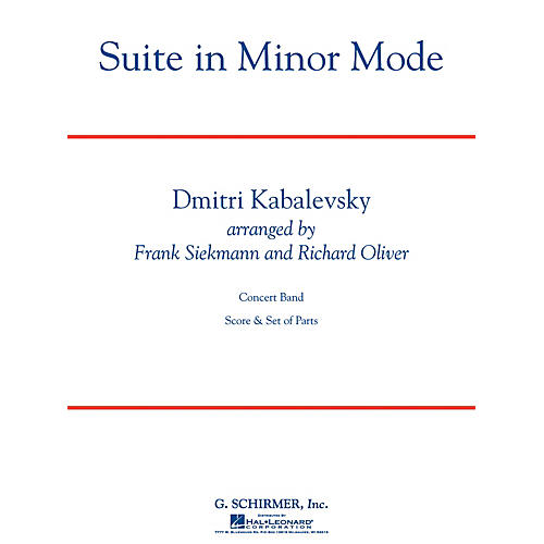 G. Schirmer Suite in Minor Mode Concert Band Level 3 Composed by Dmitri Kabalevsky Arranged by Siekmann/Oliver-thumbnail