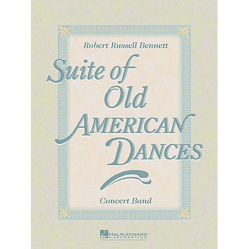 Hal Leonard Suite of Old American Dances (Deluxe Edition) Concert Band Level 4 Composed by Robert Russell Bennett-thumbnail