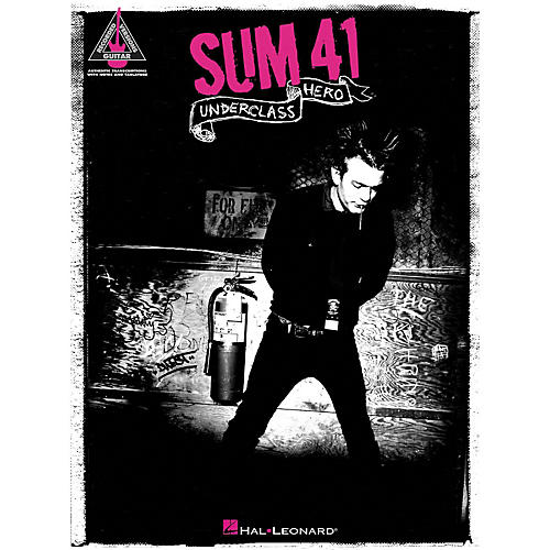 Hal Leonard Sum 41 - Underclass Hero Guitar Tab Songbook