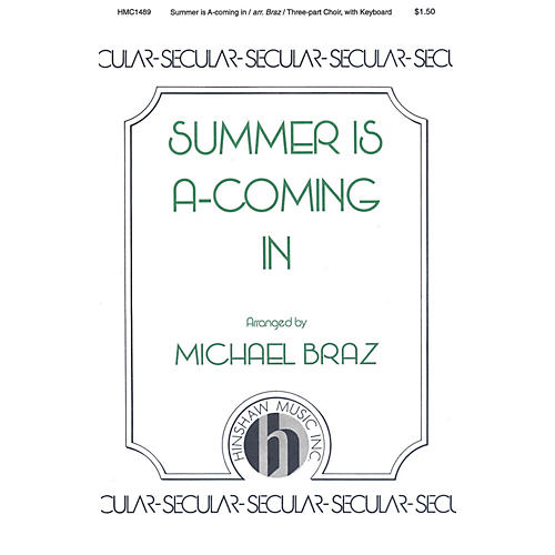Hinshaw Music Summer Is A-coming In 3 Part arranged by Michael Braz
