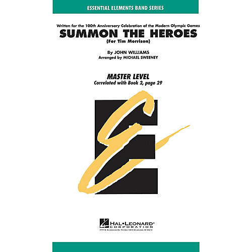 Hal Leonard Summon the Heroes Concert Band Level 2 Arranged by Michael Sweeney