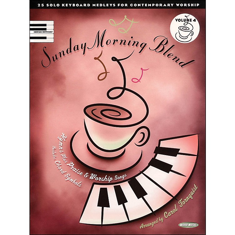 Word Music Sunday Morning Blend Vol 4 arranged for piano, vocal, and guitar (P/V/G)
