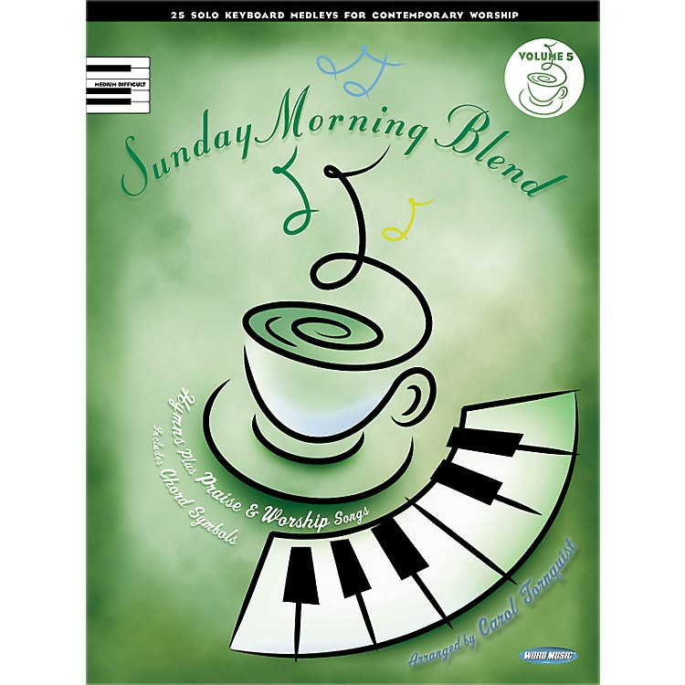 Hal Leonard Sunday Morning Blend, Vol 5 25 Solo Kybd Medleys For Contemporary Worship for Upper Inter Piano