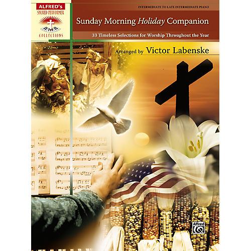Alfred Sunday Morning Holiday Companion Intermediate  Late Intermediate Piano