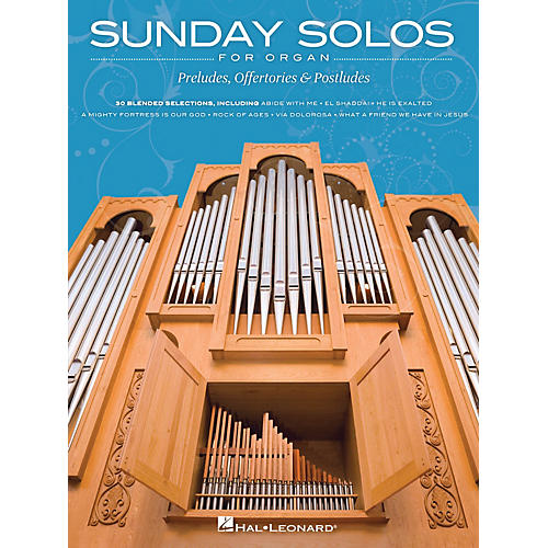 Hal Leonard Sunday Solos for Organ (Preludes, Offertories & Postludes) Organ Folio Series Softcover-thumbnail