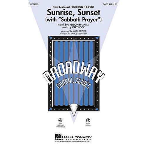 Hal Leonard Sunrise, Sunset (with Sabbath Prayer) (from Fiddler on the Roof) SAB Arranged by Mark Brymer