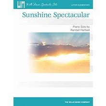 Willis Music Sunshine Spectacular (Later Elem Level) Willis Series by Randall Hartsell