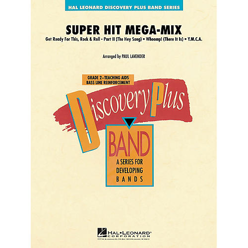 Hal Leonard Super Hit Mega-Mix - Discovery Plus Concert Band Series Level 2 arranged by Paul Lavender