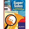 Anglo Music Super Solos for Baritone/Euphonium Anglo Music Press Play-Along Series Arranged by Philip Sparke thumbnail