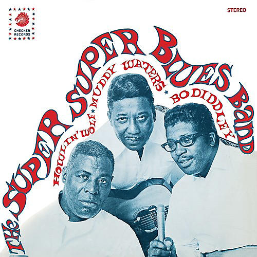 Alliance Super Super Blues Band - Howlin' Wolf Muddy Waters & Bo Diddley