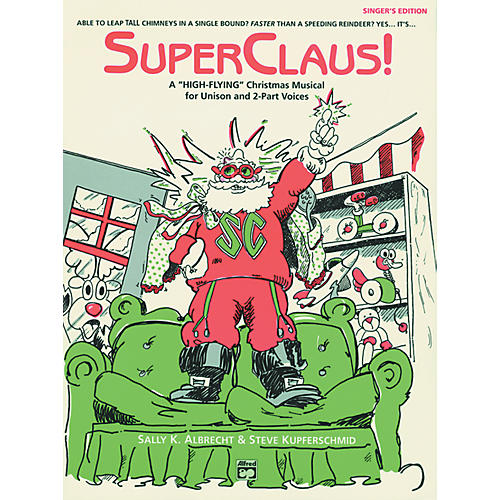 Alfred SuperClaus! Performance Pack (Director's Score & 10 Singer's Editions)-thumbnail
