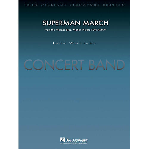 Hal Leonard Superman March (Score and Parts) Concert Band Level 5 Arranged by Paul Lavender-thumbnail