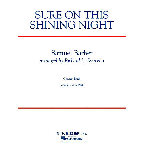 G. Schirmer Sure on This Shining Night Concert Band Level 3 Composed by Samuel Barber Arranged by Richard Saucedo-thumbnail