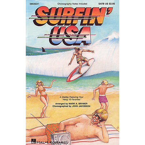 Hal Leonard Surfin' USA (Feature Medley) SATB arranged by Mark Brymer-thumbnail