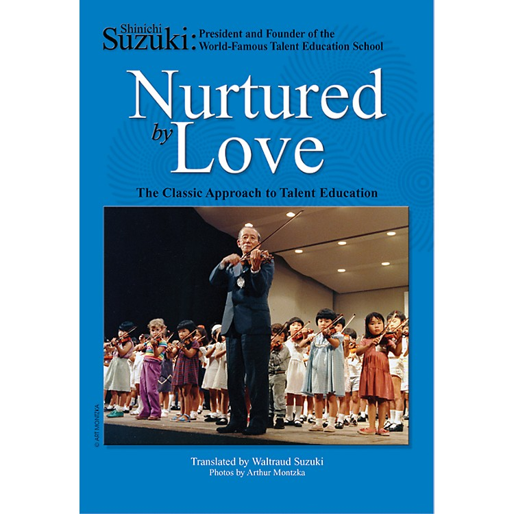 Alfred Suzuki Nurtured by Love (Book)