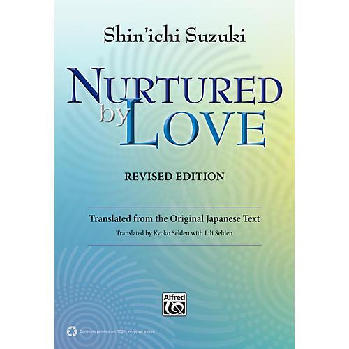 Alfred Suzuki Nurtured by Love Revised Edition Book