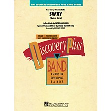 Hal Leonard Sway (Quien Será) - Discovery Plus Band Level 2 arranged by Michael Brown