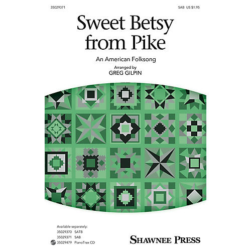 Shawnee Press Sweet Betsy from Pike SAB arranged by Greg Gilpin-thumbnail