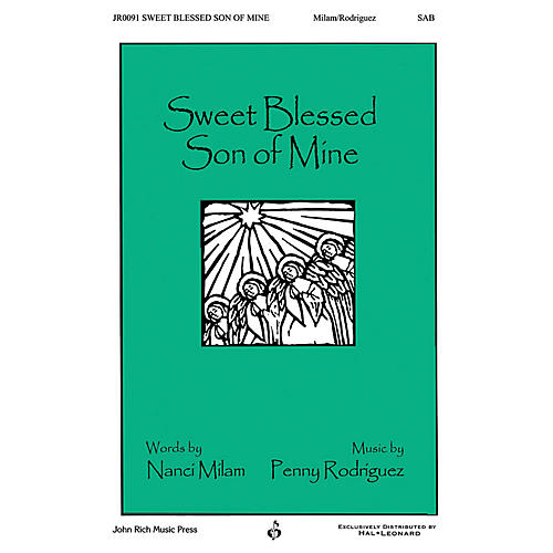 John Rich Music Press Sweet Blessed Son of Mine SAB composed by Penny Rodriguez-thumbnail