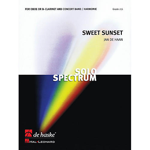 De Haske Music Sweet Sunset (for Clarinet or Oboe Soloist and Band) Concert Band Level 3 Composed by Jan de Haan