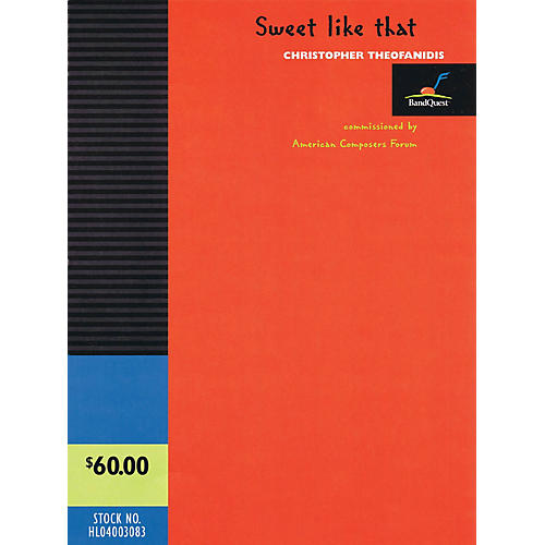 American Composers Forum Sweet like that Concert Band Level 3 Composed by Christopher Theofanidis-thumbnail