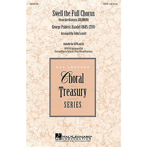 Hal Leonard Swell the Full Chorus (from the Oratorio Solomon) SA Arranged by John Leavitt