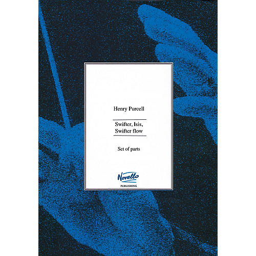 Novello Swifter, Isis, Swifter Flow (Set of Parts) Music Sales America Series Softcover by Henry Purcell-thumbnail