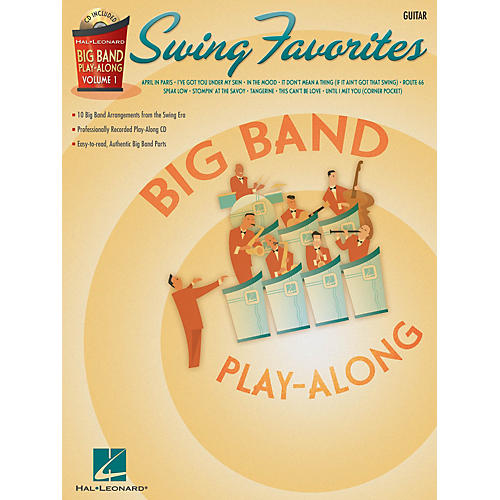 Hal Leonard Swing Favorites - Guitar (Big Band Play-Along Volume 1) Big Band Play-Along Series Softcover with CD