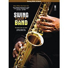 Music Minus One Swing with a Band Music Minus One Series Book with CD Performed by Tim Gordon