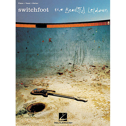 Hal Leonard Switchfoot - The Beautiful Letdown Piano, Vocal, Guitar Songbook