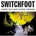 Alliance Switchfoot - Where The Light Shines Through thumbnail
