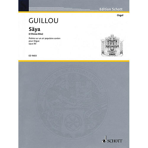 Schott Säya (L'Oiseau bleu) (Poème sur un air populaire coréen) Schott Series-thumbnail
