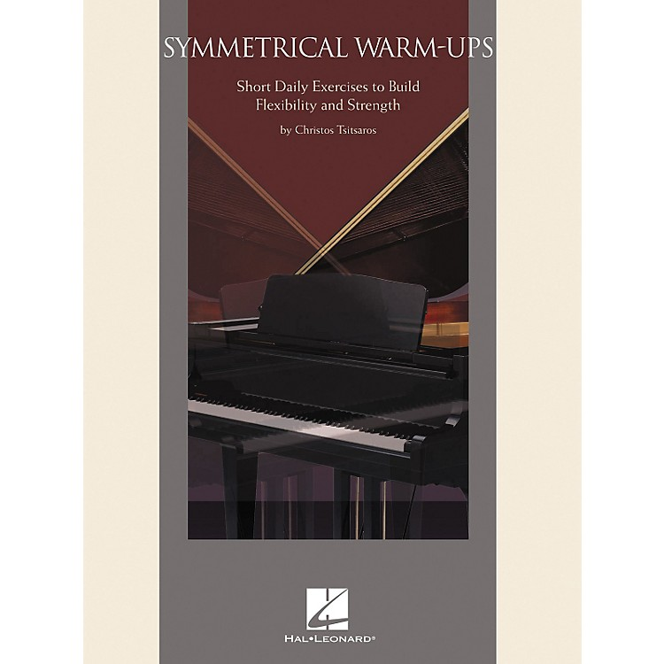 Hal Leonard Symmetrical Warm-Ups - Short Daily Exercises To Build Flexibility And Strength