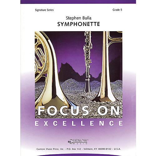 Curnow Music Symphonette (Grade 5 - Score Only) Concert Band Level 5 Composed by Stephen Bulla-thumbnail